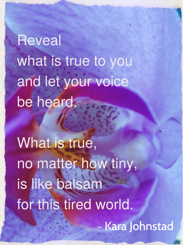 REVEAL WHAT IS TRUE TO YOU